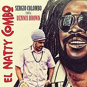 Sergio Colombo Canta Dennis Brown by El Natty Combo