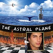 T.A.P. Pt. 1: The Astral Plane by Mychal Kelly