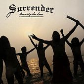 Turn Up the Love de The Surrender