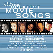 The All Time Greatest Movie Songs by Various Artists