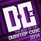 The Best of The Dubstep Cube 2014 - EP von Various Artists