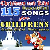 Christmas and Kids (115 Beautiful Songs for Childrens - Chansons De Noël - Weihnachtslieder) de Various Artists