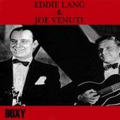 Eddie Lang & Joe Venuti (Doxy Collection Remastered) by Eddie Lang