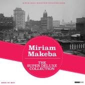 The Super Deluxe Collection de Miriam Makeba