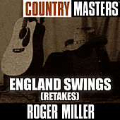 Country Masters: England Swings (Retakes) de Roger Miller