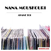 Avant Toi von Nana Mouskouri