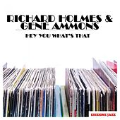 Hey You What's That de Richard Groove Holmes
