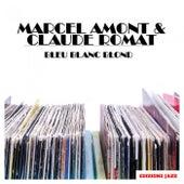 Bleu Blanc Blond de Marcel Amont