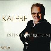 Infinity - Kalebe, Vol. 2 by Kalebe