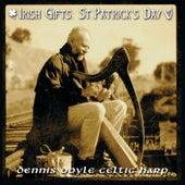 Irish Gifts: St. Patrick's Day by Dennis Doyle