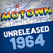 Motown Unreleased 1964 by Various Artists