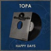 Happy Days de Topa