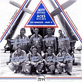 Jett Records Aces, Vol. 2 (2010-2014) [The Remixes] by Various Artists