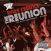 The Reunion: Live at the Hyatt Regency 9-11-2010 by Rare Essence