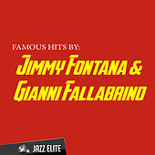 Famous Hits by Jimmy Fontana & Gianni Fallabrino von Various Artists