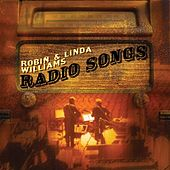 Radio Songs by Robin & Linda Williams
