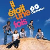 60 Chansons by Il Etait Une Fois