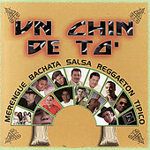 Un Chin De To' by Various Artists