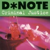 Criminal Justice von D*Note