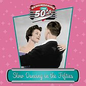 Slow Dancing In The Fifties by John Darnall