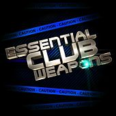 Essential Club Weapons Vol. 3 - EP de Various Artists
