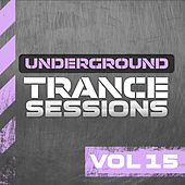 Underground Trance Sessions Vol. 15 - EP by Various Artists