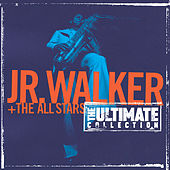 The Ultimate Collection:  Junior Walker And The All Starts de Junior Walker