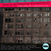 Berlin Deephouse Department - Tunes from the Underground, Vol. 1 by Various Artists
