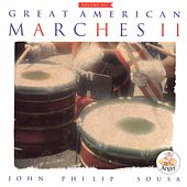 Great American Marches 2 de Various Artists