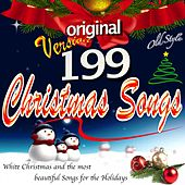 199 Christmas Songs (White Christmas and the Most Beautiful Songs for the Holidays) von Various Artists