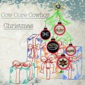 Cow Core Cowboy Christmas de Various Artists
