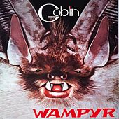 Wampyr (La colonna sonora dell'edizione italiana) de Goblin