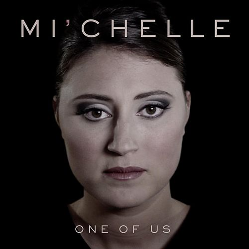 One of Us by Michelle