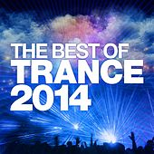The Best Of Trance 2014 - EP by Various Artists