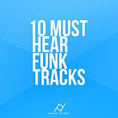 10 Must Hear Funk Tracks - EP by Various Artists
