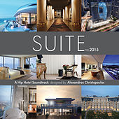 Suite no.2015 (Compiled by Alexandros Christopoulos) by Various Artists