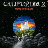 Nights In The Dark de California X