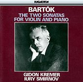 Bartók: The Two Sonatas for Violin and Piano by Gidon Kremer