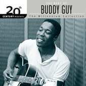 20th Century Masters: The Millennium Collection: Best of Buddy Guy by Buddy Guy