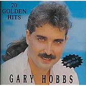 20 Golden Hits by Gary Hobbs