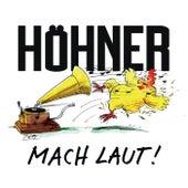 Mach laut! von Höhner