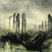 Evoken / Beneath the Frozen Soil by Various Artists