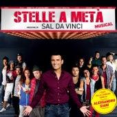 Stelle a metà (Colonna sonora del musical) di Various Artists