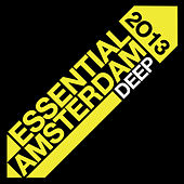 Essential Amsterdam 2013: Deep by Various Artists