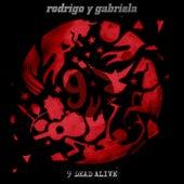 9 Dead Alive de Rodrigo Y Gabriela