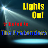 Lights On! Tributed to The Pretenders de The Klone Orchestra