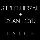 Latch von Stephen Jerzak