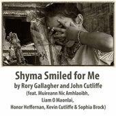 Shyma Smiled for Me (feat. Muireann Nic Amhlaoibh, Liam O Maonlai, Honor Heffernan, Kevin Cutliffe & Sophia Brock) de Rory Gallagher