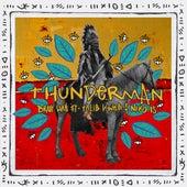 Thunderman (feat. Talib Kweli & Niko Is) von Brady Watt