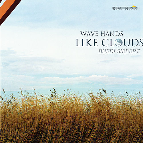 Wave Hands Like Clouds by Buedi Siebert